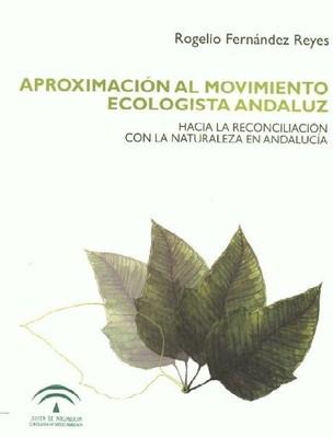 Aproximacion al Movimiento Ecologista Andaluz